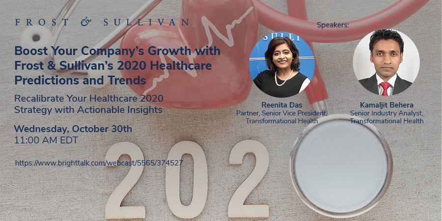 Frost & Sullivan Reveals How to Shape Your Healthcare Strategy for 2020 in this $2 Trillion Market