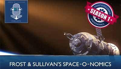 Frost & Sullivan's SpaceOnomics – Episode 4