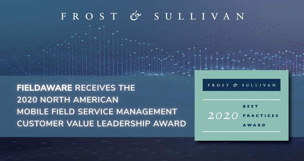 FieldAware Commended by Frost & Sullivan for Its Customer-focused Comprehensive Mobile FSM Product Portfolio