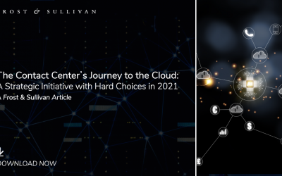 Contact Centers with a Cloud Strategy Well Positioned to Offer Exceptional CX in a Post-pandemic Era