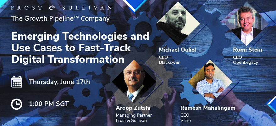 Frost & Sullivan Presents 3 Emerging Technologies and Use Cases to Fast-track Digital Transformation