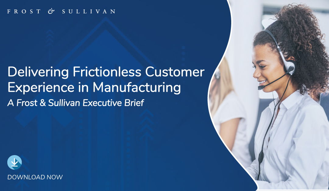 Create a Collaborative Organization to Help Manufacturing Companies Deliver Exceptional Customer Service at Every Touchpoint