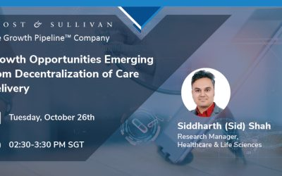 Frost & Sullivan Reveals Growth Opportunities Emerging from the Decentralization of Care Delivery