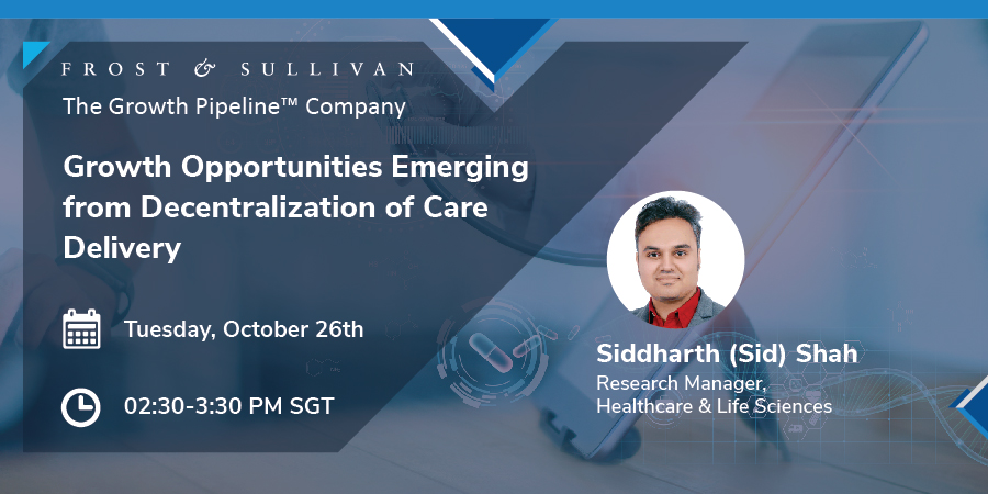 Webinar on Growth Opportunities Emerging from the Decentralization of Care Delivery